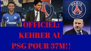 MERCATO PSG : KEHRER ARRIVE AU PSG POUR 37M !!!!