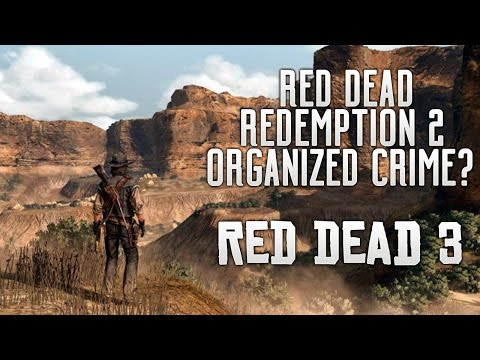 Red Dead Redemption 2 - Organized Crime? Latest News, Brothels & Political Corruption in RDR2
