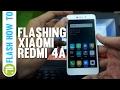 Tutorial Flashing Xiaomi Redmi 4A