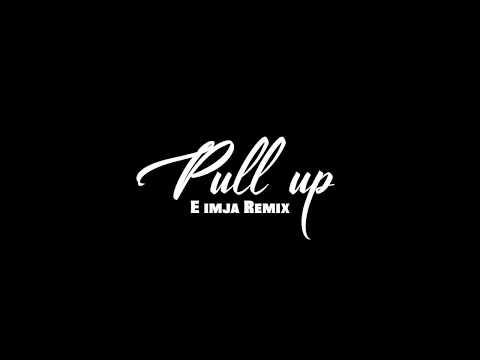 Dj A-Boom x Mwachari - Pull up (E imja Remix)