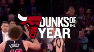 TOP 10 DUNKS OF THE YEAR - CHICAGO BULLS 17/18