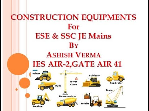 Construction Equipments|Civil Engineering Part-1 Lecture|IES|SSC JE Mains|By IES-GATEWiz|