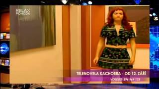 Kachorra - since 12.9.2015 on Czech TV Relax
