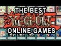 BEST YUGIOH ONLINE GAMES FOR DUELING/PLAYING YUGIOH ONLINE (PROS/CONS OF GAMES)