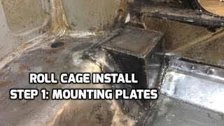 Roll Cage Prep | Building the Mounting Plates for Main Hoop