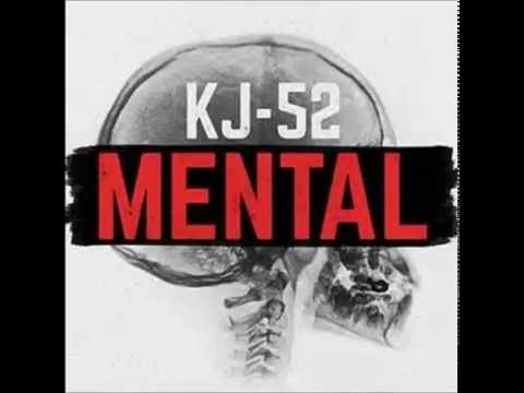 Kj 52 - Mental feat Tedashii and Soul Glow Activatur