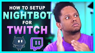 How to Setup Nightbot for a Twitch channel (Tutorial & custom commands)