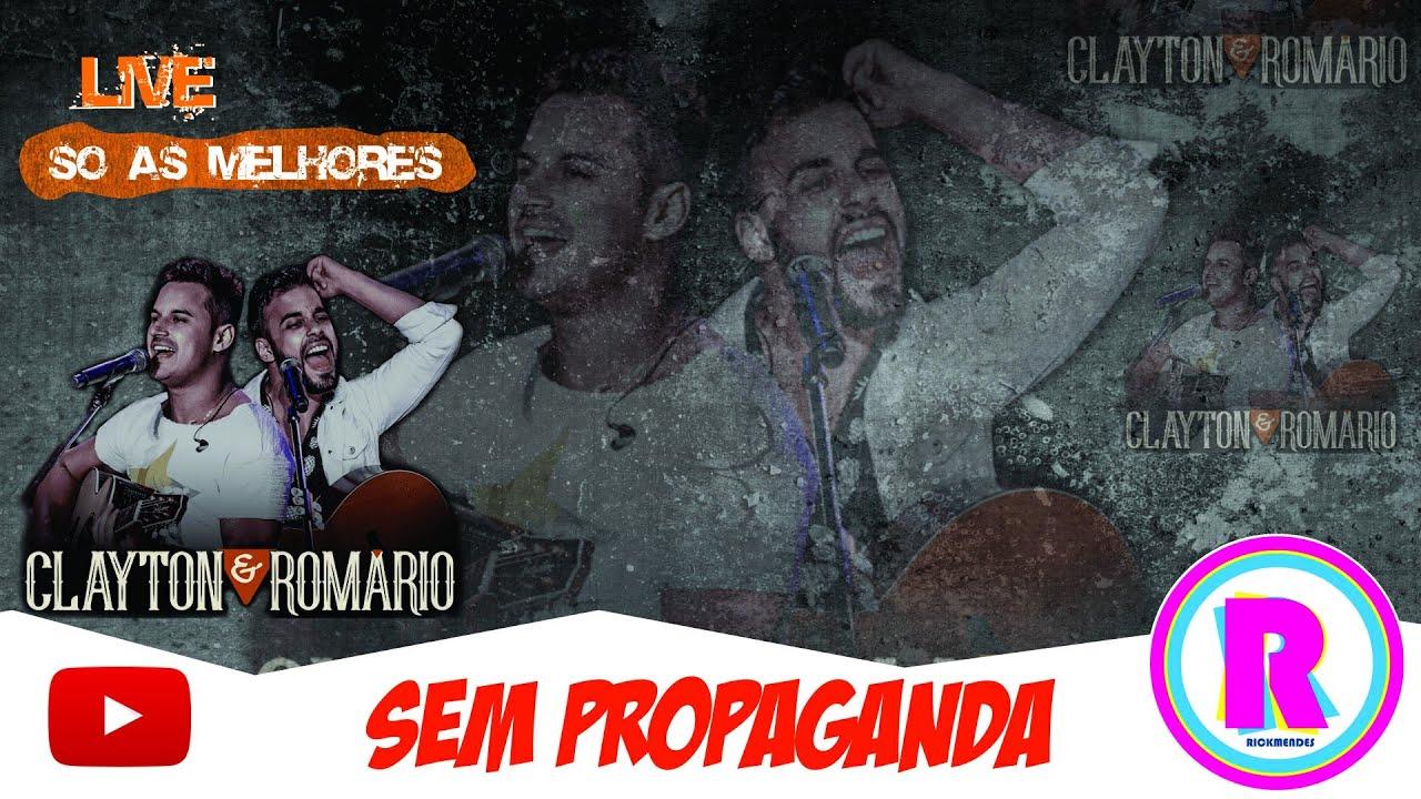 Download LIVE CLAYTON & ROMÁRIO - AS MELHORES ‹ SEM PROPAGANDA ›