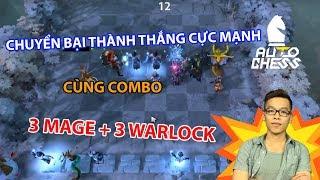 Chuyển Bại Thành Thắng Cực Mạnh Cùng Combo 3 Mage + 3 Warlock | Trâu Auto Chess