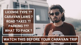 Caravan in India - Everything You should know before your first Caravan Trip | Tips for Beginners.