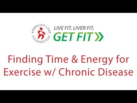 Finding Time and Energy for Fitness & Exercise with Chronic Disease