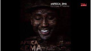 Dj Chase ft. Mishka - Africa Ema