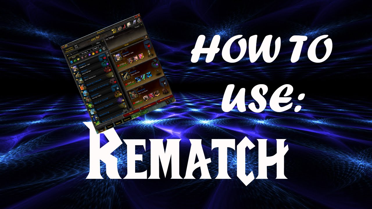 JuniorDeBoss Shows How to Use Rematch an Addon for World of Warcraft