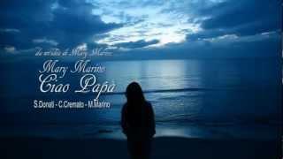 MARY MARINO - CIAO PAPA