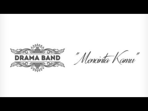 Drama Band - Mencinta Kamu (Official Lyrics Video). OST - Nahu Rindu/Urusan Hari Cik Drama Queen