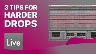 3 Tips to Make Your Drop Hit HARD in Ableton Live
