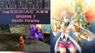 Final Fantasy XII: Zodiac Age_Episode 7: Dustia Farming