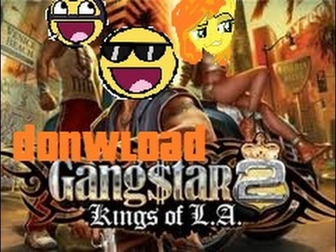 Donwload Gangstar 2 Kings Of L.a Android! (2D!)