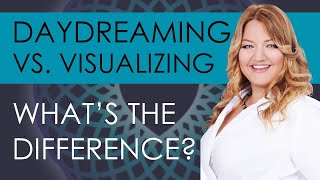 Daydreaming vs. Visualizing – What's the Difference?