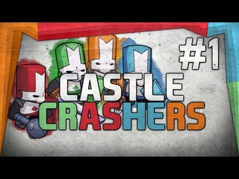BUT WHY!? - Castle Crashers: Part 1 - w/Kenny