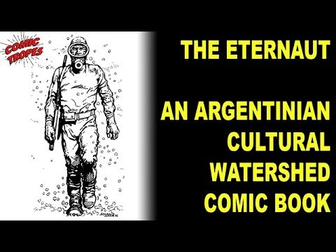 the-eternaut:-an-argentinian-cultural-watershed-comic-book