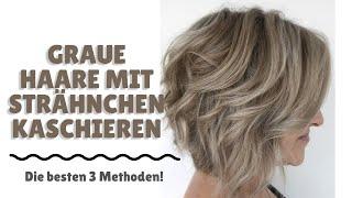 Strähnchen graue machen haare selber Strähnchen selber