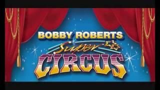 Bobby roberts circus dvd trailer