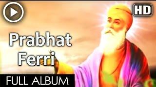 Prabhat Ferri (Bhai Ranjeet Singh Chandan)