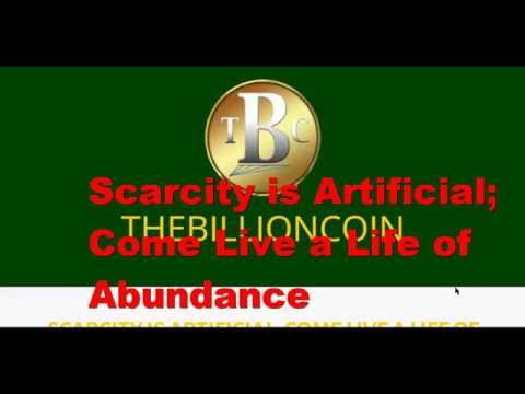 TBC - Scarcity is Artificial; Come Live a Life of Abundance.