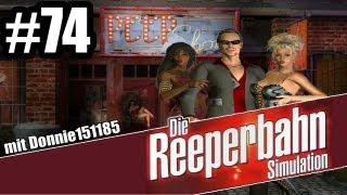 Let's Play Die Reeperbahn Simulation (Die Erben von St. Pauli) #74 - Der Chef vom Kiez [GER/Full HD]
