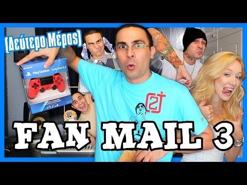 Fan Mail 3! (Δεύτερο Μέρος)