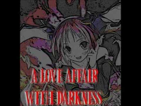 A Love affair with Darkness - Izabella Bunny