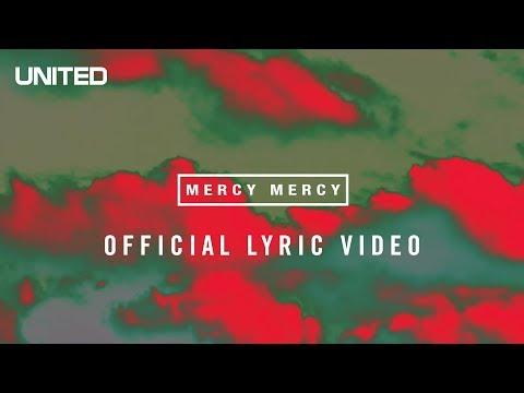 Hillsong UNITED Mercy Mercy Lyric Video