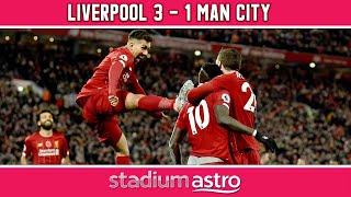 Liverpool 3 - 1 Manchester City | EPL Highlights | Astro SuperSport