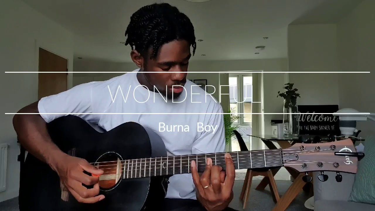 Burna Boy - Wonderful | Guitar Cover