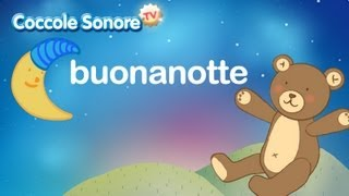 Canzoncina della Buonanotte - Canzoni per bambini di Coccole Sonore