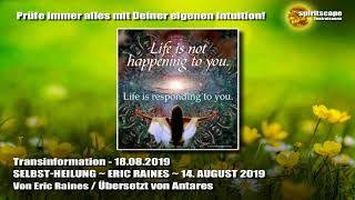SELBST-HEILUNG ~ ERIC RAINES ~ 14. AUGUST 2019 - Transinformation.net