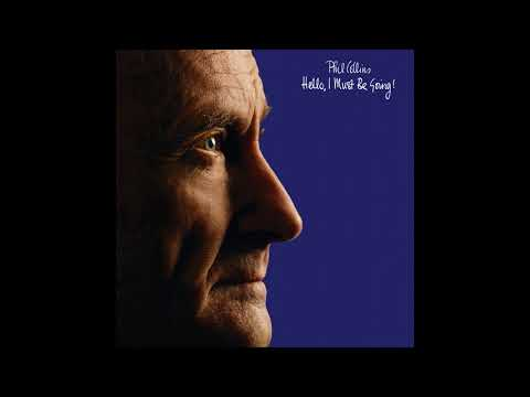 Phil Collins - Hello, I Must Be Going! (Deluxe Edition) [Full Album] (1982)