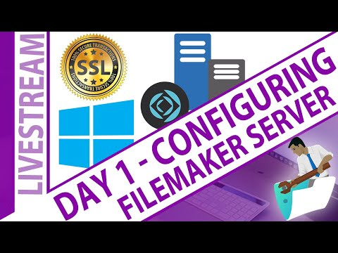 Day 1 - Configuring FileMaker Server - Windows... with Emphasis on Backups & SSL Certificates