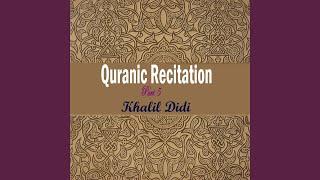 Quranic Recitation Part 5, Pt.3