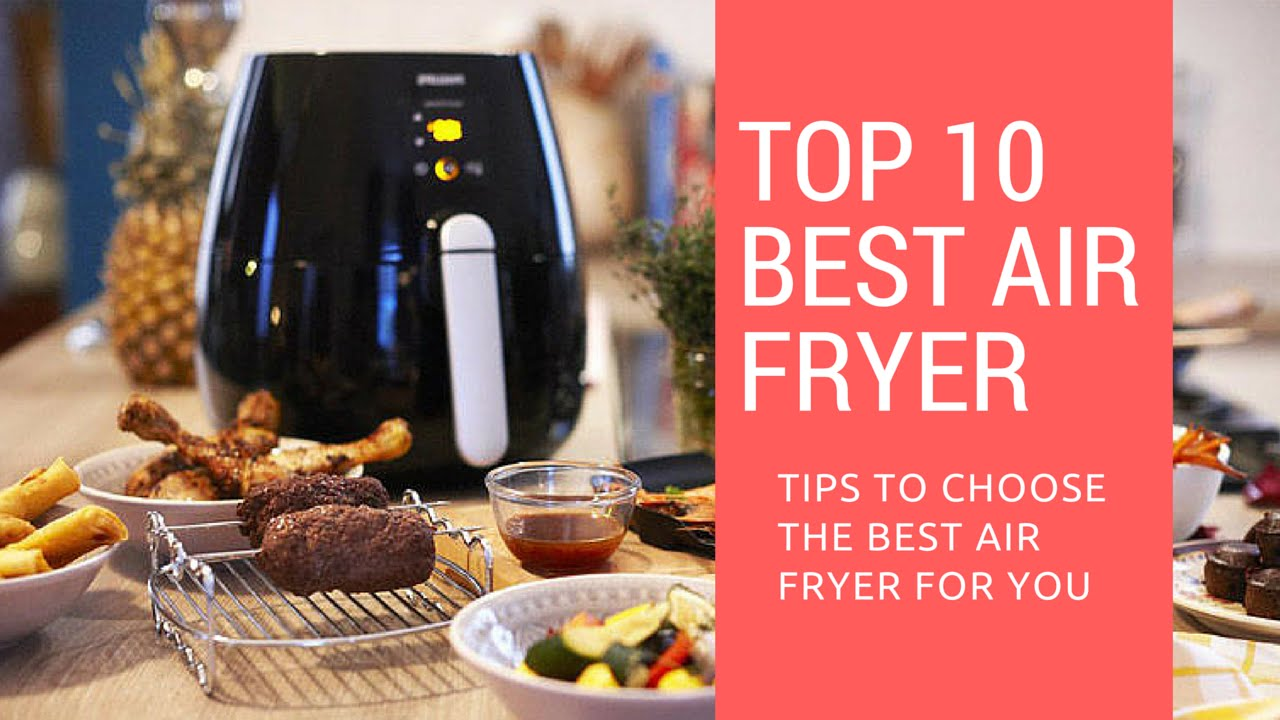 10 Best Air Fryers - Best Air Fryer Guide - YouTube