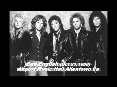 October 21,1988 Bad English @ Airport Music Hall Allentown Pa  Audio Complete Show