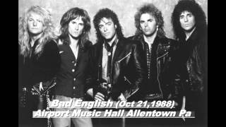 October 21,1988 Bad English @ Airport Music Hall Allentown Pa (Live Audio Complete Show)