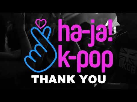 Ha-Ja! K-Pop Party - On Request #4 ENCORE SHOW