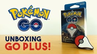 POKÉMON GO PLUS UNBOXING | Pokémon GO