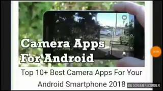 Top 10+ Best Camera Apps For Your Android Smartphone