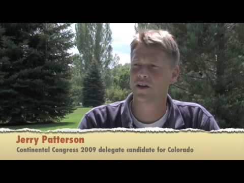Jerry Patterson:  Continental Congress 2009 delegate candidate for Colorado