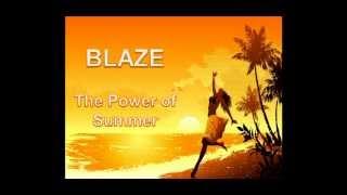 Blaaze - The Power of Summer