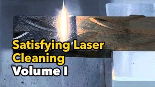 Curiously Satisfying Laser Cleaning Volume 1