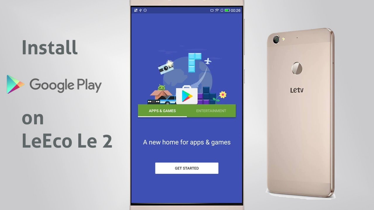 Install Google Play Store on LeEco Le 2 Guide